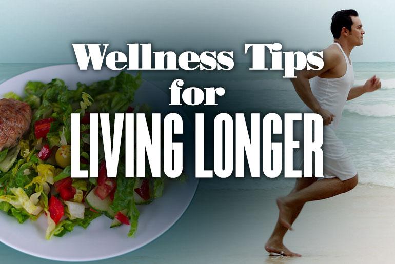 Wellness Tips for Living Longer